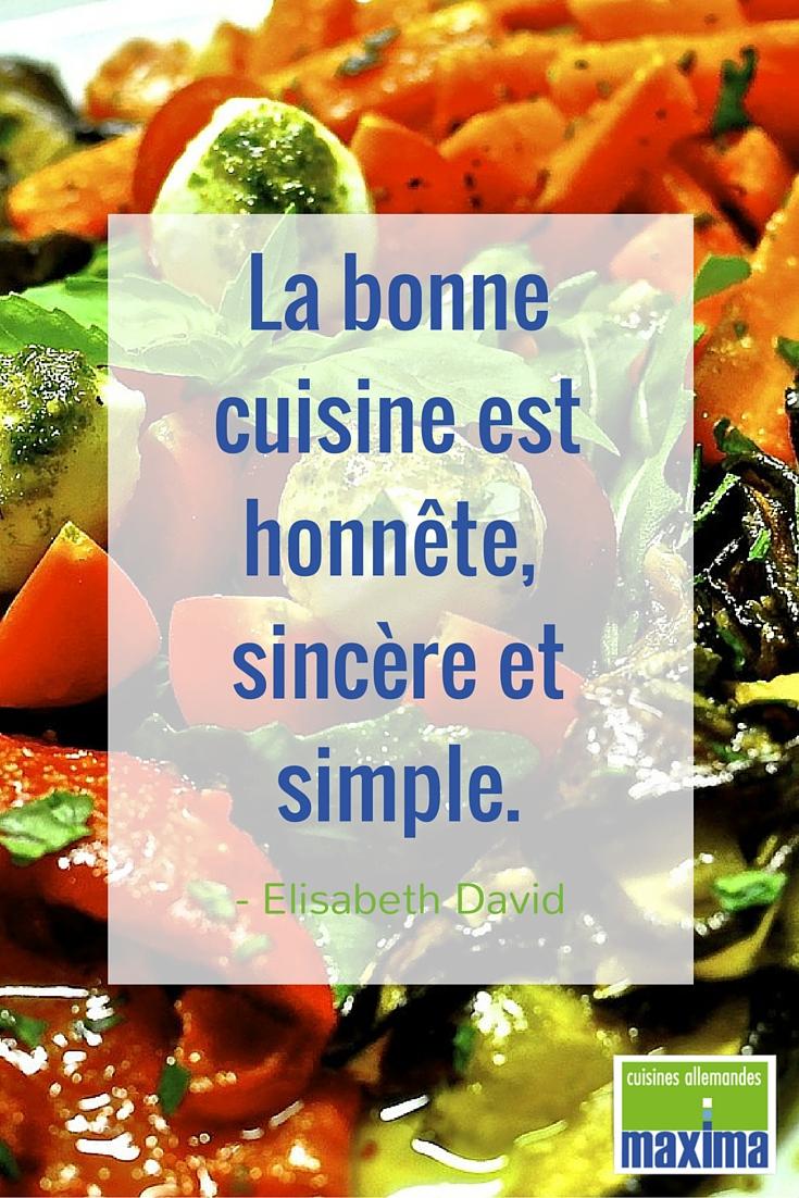 La bonne cuisine est honn te sinc re et simple - Cuisine simple et bonne ...